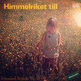 Sweedest Sounds Vol. 39 - Himmelriket Till
