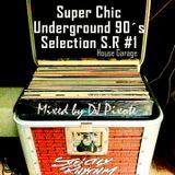 Super Chic Underground 90´s Selection S.R #1