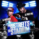 From The Streets 2 The Stadium Feat. DJ Incrediboi  (Hosted By Cap 1) (Mixtape) (Dirty)