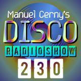 Manuel Cerny's DISCO Radioshow (230) - Hola FM Radio Fuerteventura
