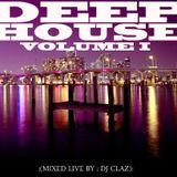 DJ CLAZ-DEEP HOUSE VOLUME 1 MIXTAPE