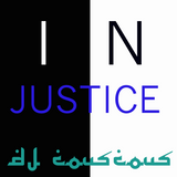 IN-JUSTICE