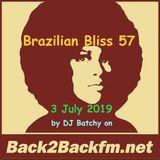 Brazilian Bliss 57 - 3 July 2019