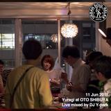 2018.06.11mon_Yuragi at OTO | アメノヒチルアウト