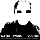 "DJ RAT-WARD VOL 003 ""Unofficial Italo Electro Synth Pop New Wave Post Punk Mixtape"" 1978-1986"