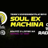 DnB Čočka w/ Soul Ex Machina 4/11/2018 @Radio-r