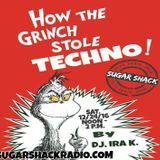 HOW THE GRINCH STOLE TECHNO (the FASHIONABLY EARLY show #16) Christmas Eve 12/24/16 feat. IRA K.