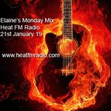 Elaine's Monday Mix Heat FM Radio 21st January 2019