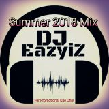 DJ EazyiZ Summer 2018 Mix