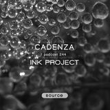 Cadenza Podcast | 244 - Ink Project (Source)