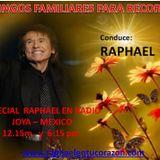 SEGUNDO ESPECIAL DE RAPHAEL EN RADIO JOYA  93.7 de México