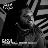 DJ Cue @ ZF Presents: Techno for an Answer, DNA Lounge SF - February 2019