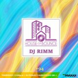 House of Bounce #94 - ft. dj RIMM
