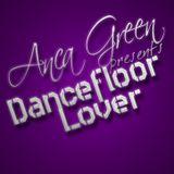 Anca Green - Dancefloor Lover