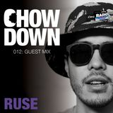 Chow Down : 012 : Guest Mix : Ruse