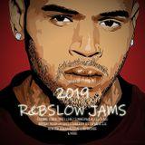 2019 ONE YEAR OF R&B SLOW JAMS ft CHRIS BROWN,USHER,TORY LANEZ,SUMMERWALKER, ELLA MAI & MORE