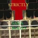 Strictly Sama Roots