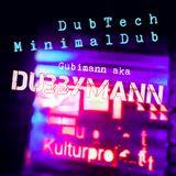 Gubimann feat. DUBBYMANN - DubTech, MinimalDub, DubHouse @Kulturprojekt Allach