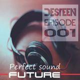 Perfect Sound of Future Episode 001