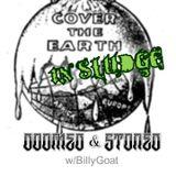 Cover The Earth In Sludge!