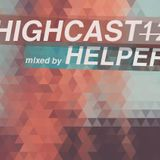 HIGHCAST 12 mixed by HELPER