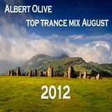Albert Olive - Top Trance Mix August 2012