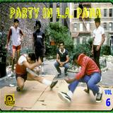 "Vullaka ""PARTY IN L.A. PANA"" vol.6 [Mixtape]"