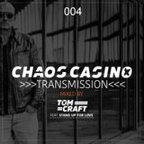 Chaos Casino - Transmission 004 - mixed by Tomcraft