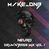 M/ke_dnb - Neuro Drum'n'Bass mix vol. 1
