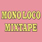 Mono Loco Mixtape - Sisters of Reggae Carnival Special (25/08/2018)