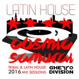 LATIN & TRIBAL HOUSE SESSIONS