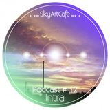 Mamay - SkyArtCafe podcast #12 - Jazzin' Fly [2012]