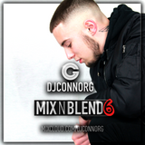 @DJCONNORG - MIX N BLEND VOL 6 (FEAT. RICH THE KID, TYGA, STORMZY, YG, OFFSET, HARDY CAPRIO & MORE)
