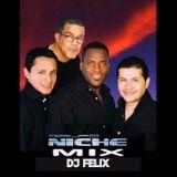 DJ Felix - Mix (Grupo Niche)