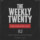 The Weekly Twenty #082