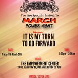 March Power Night - It Is Your Turn To Go Forward