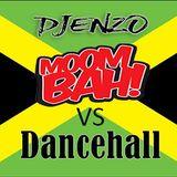 DANCEHALL vs MOOMBAHTON - DEEJAYENZO - WEEKLY MIX - NOVEMBER 2017