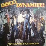 Disco Dynamite! Non-Stop Hits For Dancing