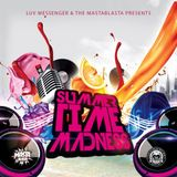 Luv Messenger & Mastablasta - SummerTime Madness