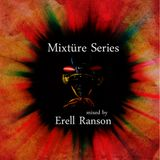 Mixtüre Series 05 mixed by Erell Ranson