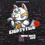 Nick Bike - Live @ EightyTwo [28NOV18]