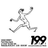 06/06/18 - Savage Serenity (Punk & Noise Special w/ Joseph 'The Sloth' Todd)