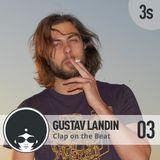 Gustav Landin | Clap On The Beat Podcast 03 - 3rd Season