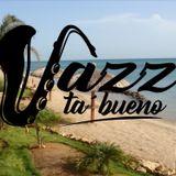 JazzTaBueno 16/2019 *Amuay*