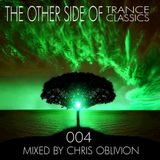 Other Side Of Trance Classics 004