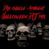 Dre Ovalle-Ambient Halloween DJ mix