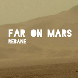 Far on Mars (composed & mixed by Rebane)
