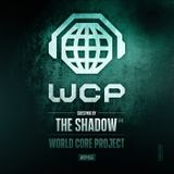(World Core Project) Guestmix by The Shadow(Fr)