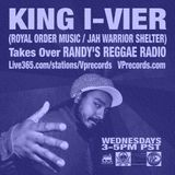 1-29-14 KING I-VIER TAKES OVER RANDY'S REGGAE RADIO!