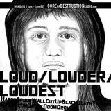 LOUD/LOUDER/LOUDEST episode 42 - 07.22.13